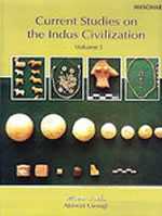 Current Studies on the Indus Civilization Volume 1, 2, 3